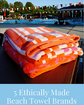 Fairly Southern 5 Places to Find Ethically Made Beach Towels. https://fairlysouthern.com/searching-for-and-finding-ethically-made-beach-towels