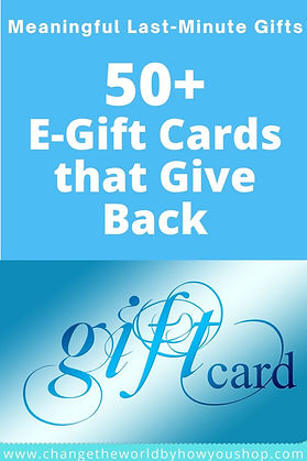 50+ E-Gift Cards that Give Back: Meaningful last-minute gifts from ethical and fair trade shops that give back!