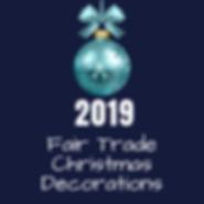 2019 Fair Trade Christmas Decorations Shopping Guide