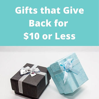 Gifts that Give Back for $10 or Less. Budget ethical and fair trade gifts.