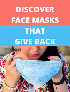 Face Masks that Give Back.