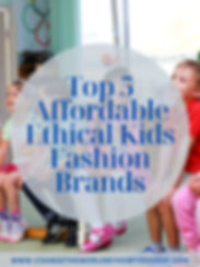 Top 5 Affordable Ethical Kids Fashion Brands