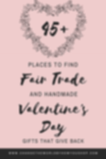 45+ Places to Find Valentine's Day Gifts that Give Back.