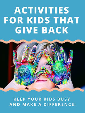 Activities for Kids that Give Back Updat