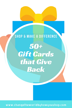 50+ Gift Cards that Give Back