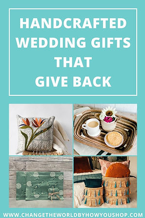 Handcrafted Wedding Gifts that Give Back