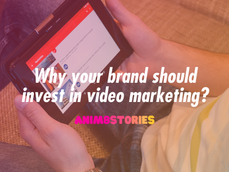 Why your brand should invest in video marketing?