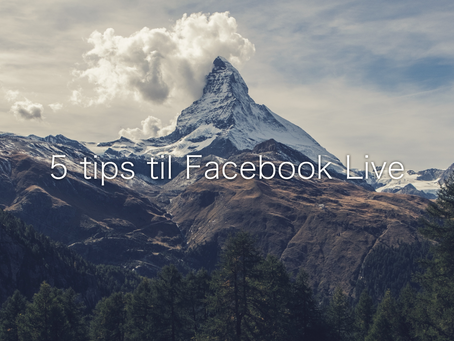 5 tips for Facebook Live