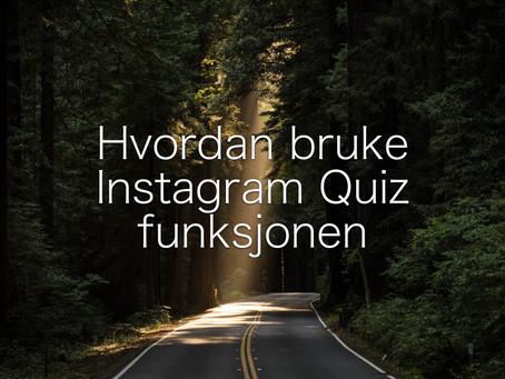 Hvordan bruke Instagram Stories sin Quiz funksjon