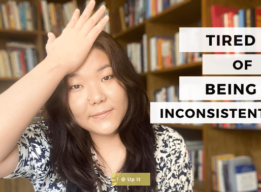 How to be Consistent in Life- 5 Tried and Tested Steps