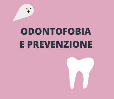 Odontofobia e prevenzione