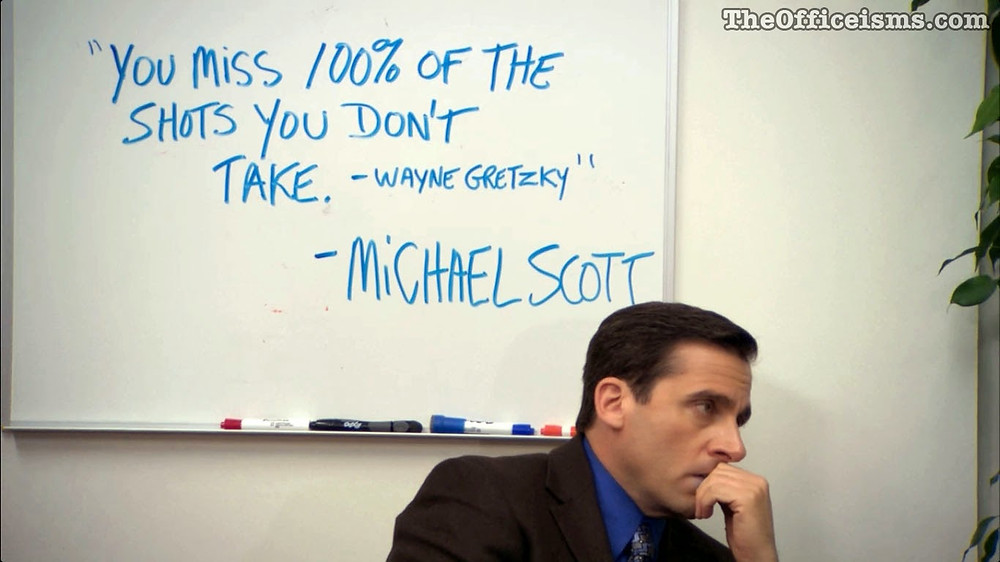 you can do it, take risks, career focus, Michael Scott, Wayne Gretzky quote