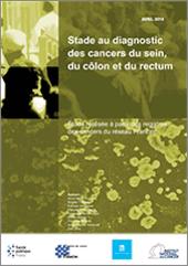 Première estimation nationale de la répartition des stades au diagnostic des cancers du sein.