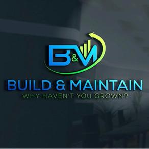 Build & Maintain