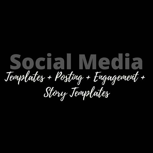 Social Media Templates + Posting + Engagement + Story Templates