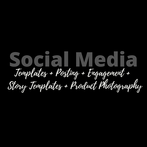 Social Media Templates + Posting + Engagement + Story Templates + Photos