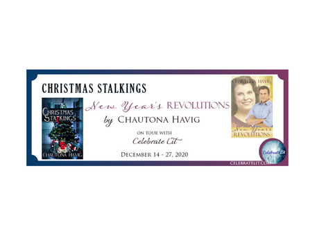 Christmas Stalkings & New Year's Revolutions by Chautona Havig