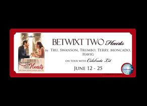 Betwixt Two Hearts by Tru, Swanson, Trumbo, Terry, Moncado, Havig