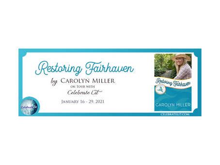 Restoring Fairhaven by Carolyn Miller