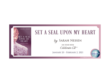 Set a Seal Upon My Heart by Sara Neisen