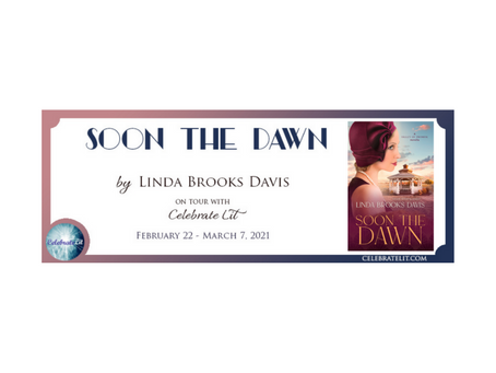 Soon the Dawn by Linda Brooks Davis