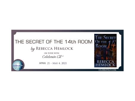 The Secret of the 14th Room by Rebecca Hemlock