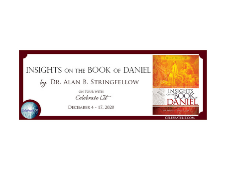 Insights on the Book of Daniel by Dr. Alan B. Stringfellow