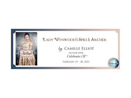 Lady Wynwood's Spies 1: Archer by Camille Elliot