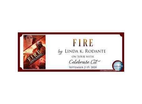Fire by Linda K. Rodante