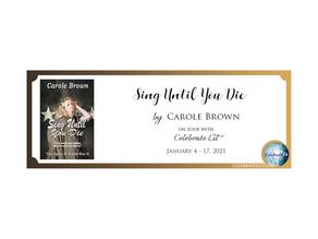 Sing Until You Die by Carole Brown