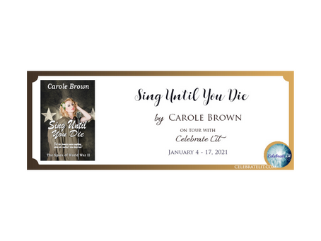 Sing Until You Die by Carole Brown
