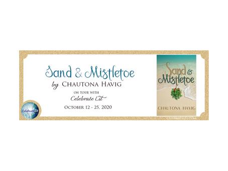 Sand & Mistletoe by Chautona Havig