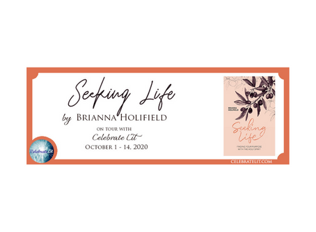 Seeking Life by Brianna Holifield