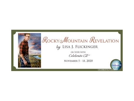 Rocky Mountain Revelation by Lisa J. Flickinger