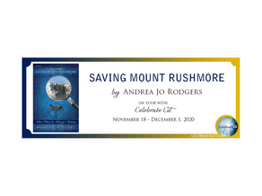 Saving Mount Rushmore by Andrea Jo Rodgers