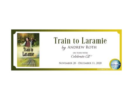 Train to Laramie by Andrew Roth