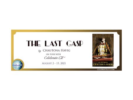 The Last Gasp by Chautona Havig