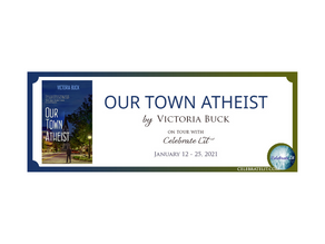 Our Town Atheist by Victoria Buck