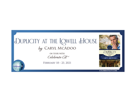 Duplicity at the Lowell House by Caryl McAdoo