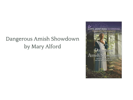 Dangerous Amish Showdown by Mary Alford