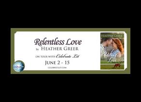 Relentless Love by Heather Greer