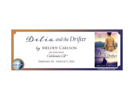 Delia and the Drifter by Melody Carlson