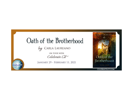 Oath of the Brotherhood by Carla Laureano