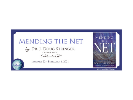 Mending the Net by Dr. J. Doug Stringer