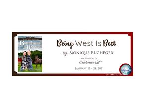 Being West is Best by Monique Bucheger