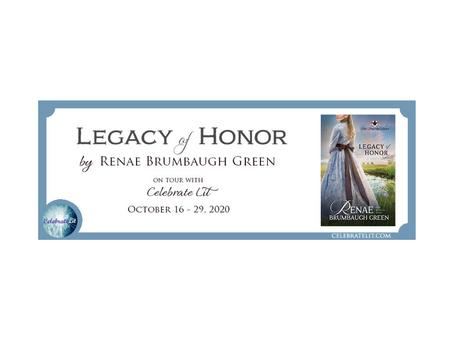 Legacy of Honor by Renae Brumbaugh Green