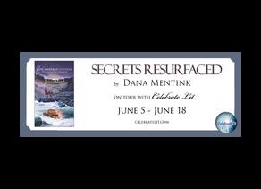 Secrets Resurfaced by Dana Mentink