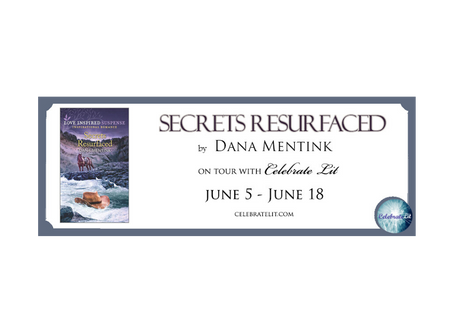 Secrets Resurfaced by Dana Mentink