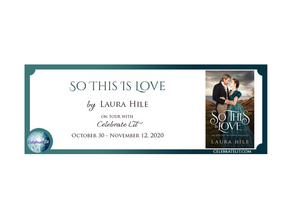 So This Is Love by Laura Hile