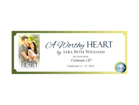 A Worthy Heart by Sara Beth Williams